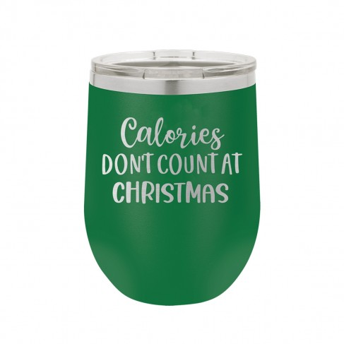 Calories Don't Count Green 12oz. Insulated Tumbler