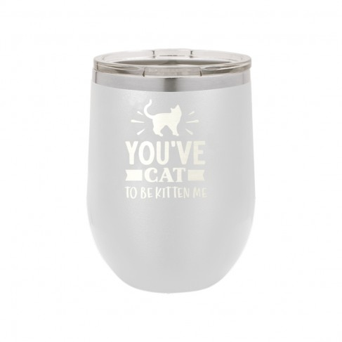 Cat to be Kitten Me White 12oz Insulated Tumbler
