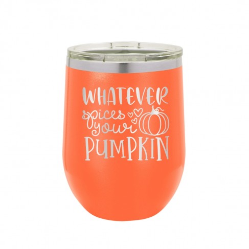 Whatever Spices Your Pumpkin Orange 12oz. Insulated Tumbler