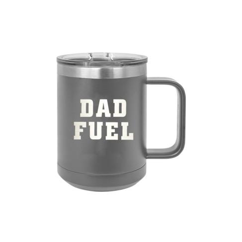 Dad Fuel Grey 15oz Insulated Mug