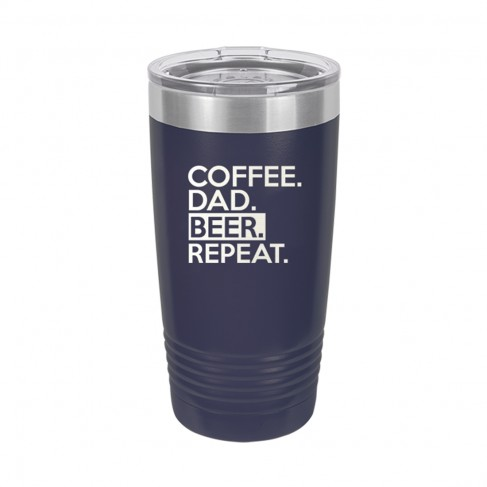 Coffee. Dad. Beer. Repeat. Navy 20oz Insulated Tumbler