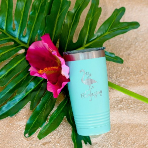 Be Flamazing Teal 20oz Insulated Tumbler