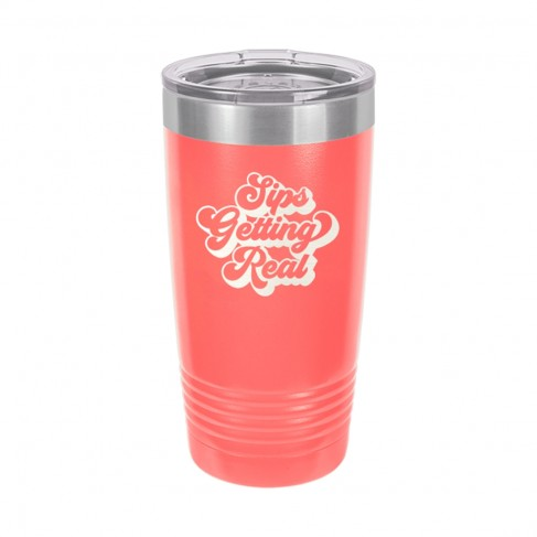Sips Getting Real Coral 20oz Insulated Tumbler