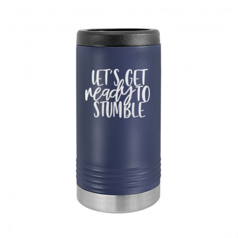 Let's Get Ready to Stumble Slim Can Beverage Holder