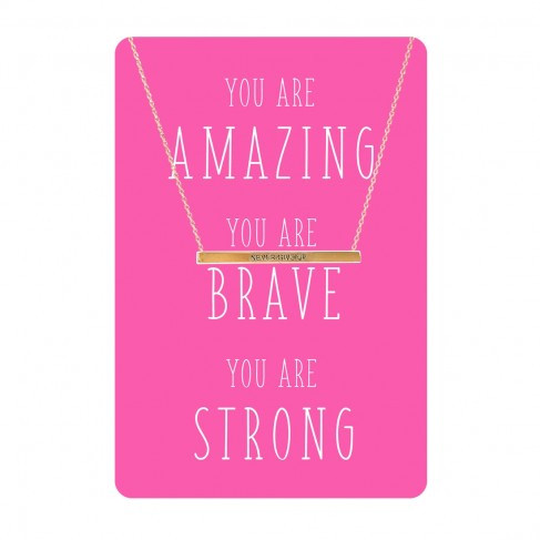 You are Amazing, Brave, Strong Necklace Card