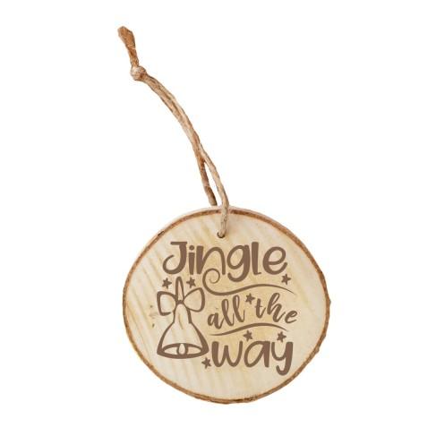 Jingle all the Way Wood Ornament